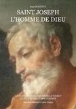 Jean Mathiot - Saint Joseph, l'homme de Dieu.
