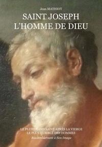 Saint Joseph, lhomme de Dieu.pdf