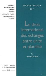 Deedr.fr Le droit international des échanges entre unité et pluralité Image