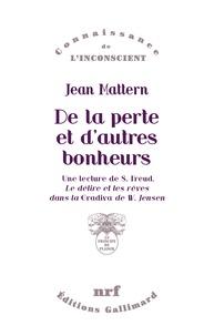 Jean Mattern - De la perte et d'autres bonheurs.