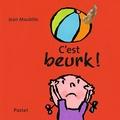 Jean Maubille - C'est beurk !.