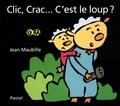 Jean Maubille - Clic, Crac... C'est le loup ?.