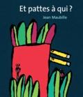 Jean Maubille - Et pattes à qui ?.