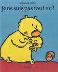 Jean Maubille - Je ne suis pas tout nu !.