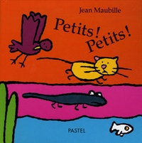 Jean Maubille - Petits ! Petits !.