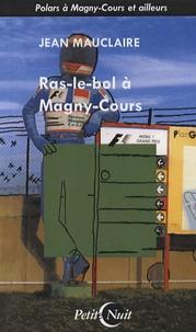 Jean Mauclaire - Ras-le-bol à Magny-Cours.