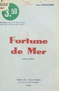 Jean Mauclère - Fortune de mer.