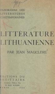 Jean Mauclère et Fernand Baldensperger - Panorama de la littérature lithuanienne contemporaine.