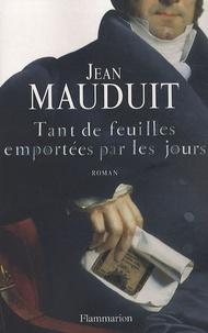 Jean Mauduit - Tant de feuilles emportées par les jours.