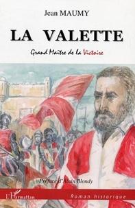 Jean Maumy - La Valette - Grand Maître de la victoire.