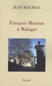 Jean Mauriac - François Mauriac à Malagar.