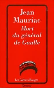 Jean Mauriac - Mort du général de Gaulle.