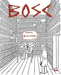 Jean-Maurice Bosc - Mon oeuvre.