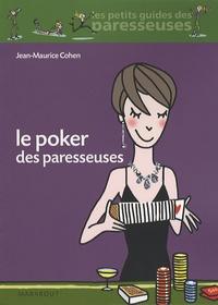 Jean Maurice Cohen - Le Poker des paresseuses.
