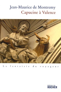 Jean-Maurice de Montrémy - Capucine à Valence.