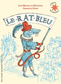 Jean-Maurice de Montrémy et Emmanuel Pierre - Le rat bleu.