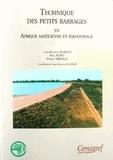 Jean-Maurice Durand et Paul Royet - Technique des petits barrages en Afrique sahélienne et équatoriale.