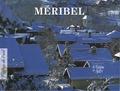 Jean-Maurice Gouédard - Méribel.