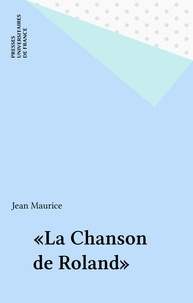 """Jean Maurice - La """"Chanson de Roland""""."""