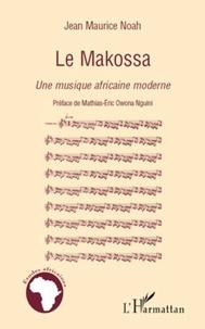 Jean Maurice Noah - Le Makossa - Une musique africaine moderne.