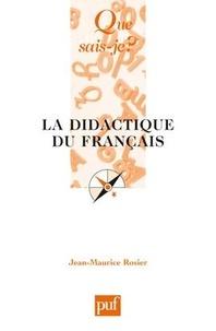 Jean-Maurice Rosier - La didactique du français.