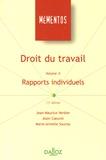 Jean-Maurice Verdier et Alain Coeuret - Droit du travail - Volume 2, Rapports individuels.