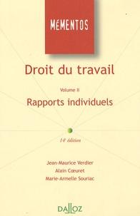 Jean-Maurice Verdier et Alain Coeuret - Droit du travail - Volume II : Rapports individuels.