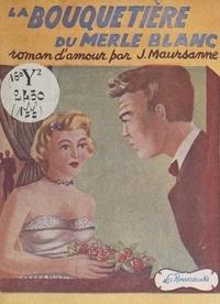 Jean Maursanne - La bouquetière du Merle blanc.