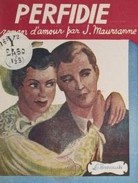 Jean Maursanne - Perfidie.