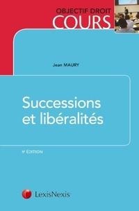 Successions et libéralités - Jean Maury |