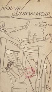 Jean-Max Eylaud et G.-J. J. Hosteins - Le nouvel assommoir.