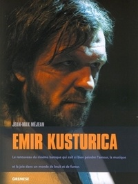 Jean-Max Méjean - Emir Kusturica.