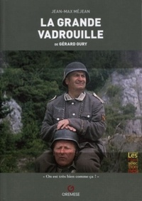 Jean-Max Méjean - La Grande Vadrouille de Gérard Oury.