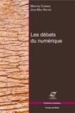 Jean-Max Noyer et Maryse Carmes - Les débats du numérique.