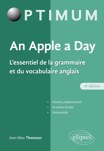 Jean-Max Thomson - An Apple a day - L'essentiel de la grammaire et du vocabulaire anglais.