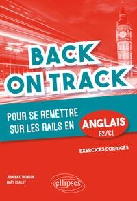 """Jean-Max Thomson et Mary Chalot - Back on Track pour se remettre """"sur les rails"""" en anglais B2-C1."""