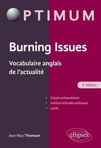 Jean-Max Thomson - Burning Issues - Vocabulaire anglais de l'actualité.