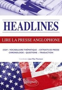 Jean-Max Thomson - Headline - Lire la presse anglophone en 21 dossiers d'actualité.