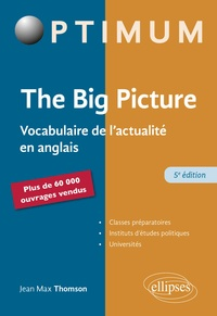 Jean-Max Thomson - The Big Picture - Vocabulaire de l'actualité en anglais.