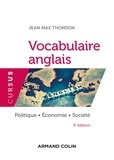 Jean-Max Thomson - Vocabulaire anglais - Politique, économie, société.