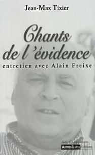 Jean-Max Tixier - Chants de l'évidence - Entretien avec Alain Freixe.