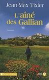 Jean-Max Tixier - L'aîné des Gallian.