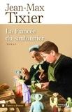 Jean-Max Tixier - La Fiancée du santonnier.