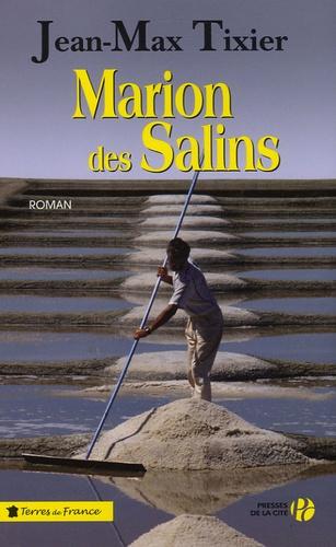 Jean-Max Tixier - Marion des salins.