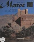 Jean Mazel et Claude Baratin - Maroc, royaume des mille soleils.