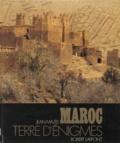 Jean Mazel - Maroc, terre d'énigmes.