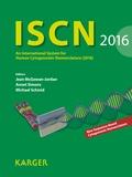 Jean McGowan-Jordan et Annet Simons - ISCN 2016 - An International System for Human Cytogenomic Nomenclature (2016).