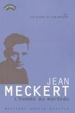 Jean Meckert - L'homme au marteau.