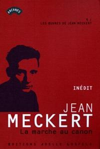 Jean Meckert - La marche au canon.