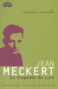 Jean Meckert - La tragédie de Lurs.